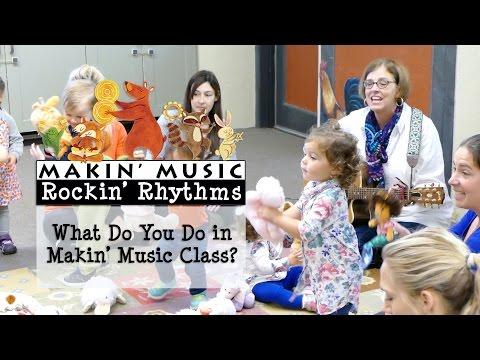 What Do You Do in Makin' Music Class?