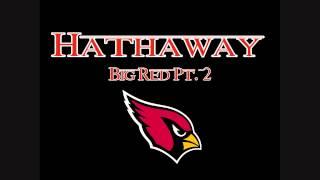 Hathaway - Big Red 2 (Arizona Cardinals Anthem)