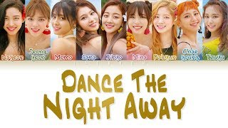 TWICE (트와이스) - 'DANCE THE NIGHT AWAY' LYRICS (Color Coded Eng/Rom/Han/가사) thumbnail