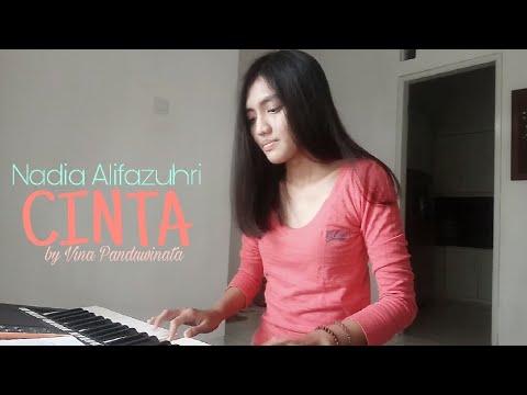 Nadia Alifazuhri - Cinta by Vina Panduwinata || #covernyananad