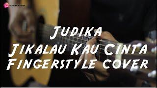 Judika - Jikalau Kau Cinta | Fingerstyle Guitar Cover by Septian
