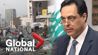 Global National: Aug. 10, 2020 | Lebanese PM, cabinet resign following deadly explosion