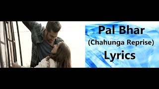 Pal Bhar Lyrics (Chaahunga Reprise) | Half Girlfriend ( 2017 ) | Arijit Singh |