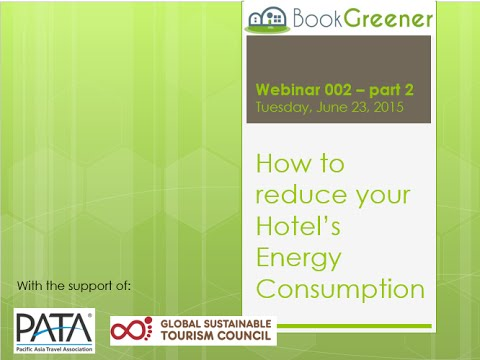 How to reduce your Hotel's Energy Consumption - BookGreneer WEBINAR 2 PART 2