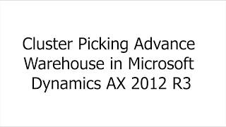 Cluster Picking Voraus, Lager in Microsoft Dynamics AX 2012 R3