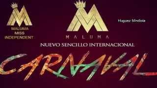 Carnaval - Maluma [Original] [Video Music] 2014 ©