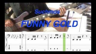 Suchmos /FUNNY GOLD(Bass cover)5線譜&Tab譜付き_歌無し