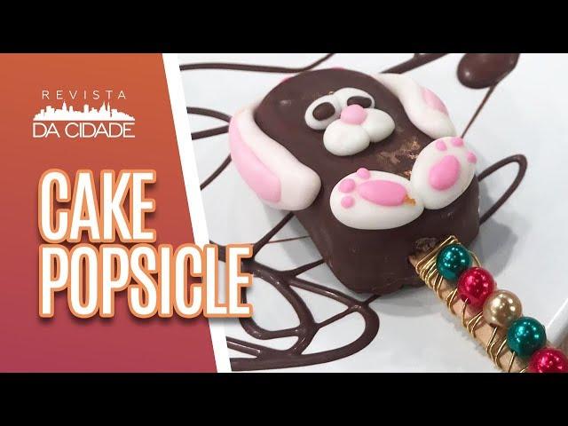 Faça e Venda: Cake Popsicle - Revista da Cidade (26/02/19)