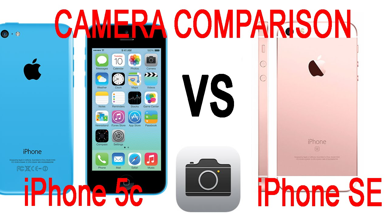 IPhone SE Vs 5c 5 Camera Comparison 4K