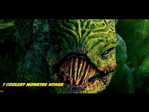 Top 7 Coolest Monster Roars (Scenes)
