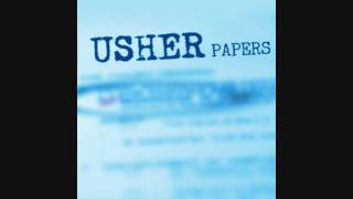 Usher Papers  High definition!!! The best quality!!!