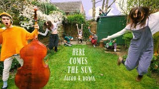 Jacob Collier - Here Comes The Sun (feat. dodie)