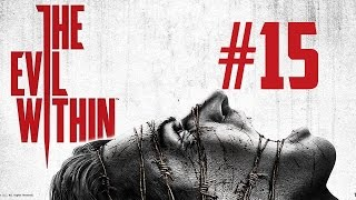 The Evil Within | Let's Play en Español | Capitulo 15