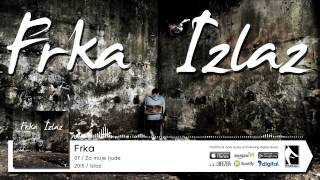 07. Frka - Za moje ljude (Flame Production) (2015)