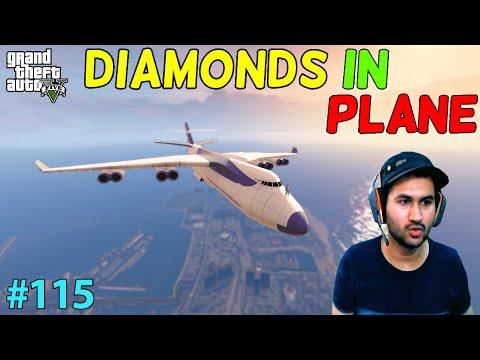 GTA 5 : DIAMONDS IN PLANE | GTA5 GAMEPLAY #115