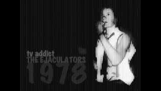 The Ejaculators 1978 - TV Addict