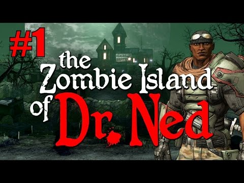 Borderlands: The Zombie Island of Dr Ned - Part 1 - Welcome to Jakob's Cove!