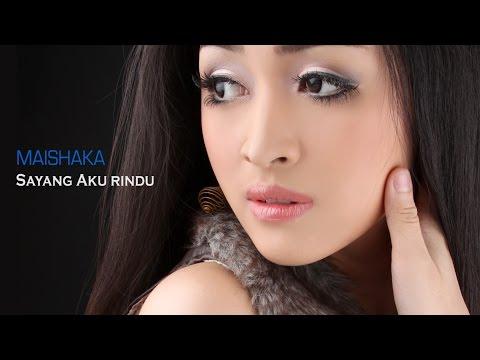Maishaka   Sayang aku rindu  ( lyric video )