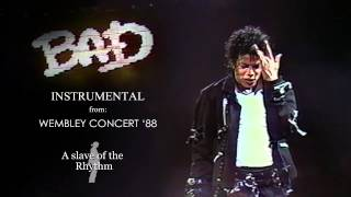 Michael Jackson | Bad, live in Wembley - Bad Tour 1988 (Instrumental)