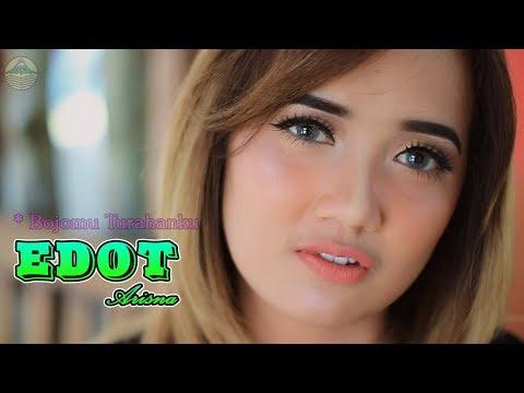 Edot Arisna - Bojomu Turahanku   |   Official Video