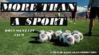 More Than A Sport   A Documentary Film   KazuyaKam Production