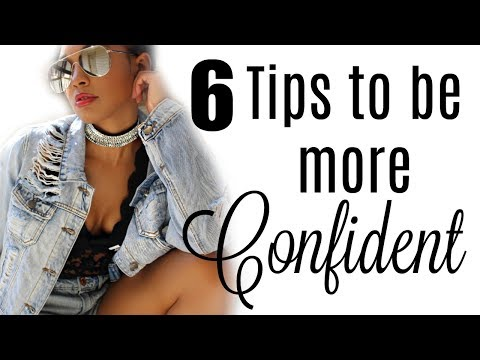 How To Be More Confident  6 Tips  Brittany Daniel
