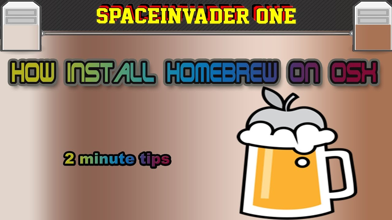 How To Install Homebrew On OSX - 2 Minute Tips Ep 04
