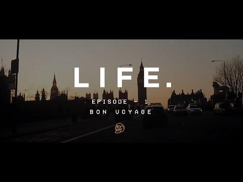 LIFE. - Episode 1 - Bon Voyage