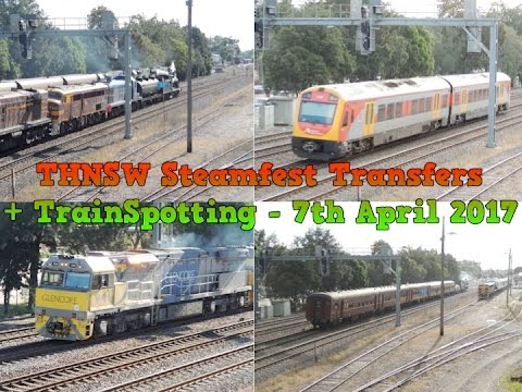 THNSW Steamfest Transfers + TrainSpotting - 7th April 2017