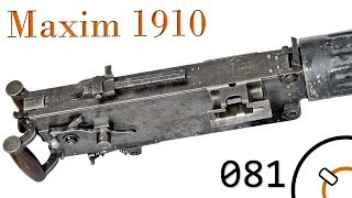 Small Arms of WWI Primer 081: Russian Maxim 1910