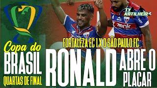 [Copa BR '21] Ronald Abre o Placar para o Leão   Fortaleza 1 X 0 São Paulo   TV ARTILHEIRO