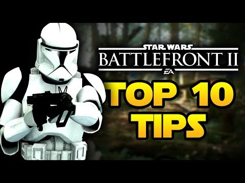 Star Wars Battlefront 2 - Top 10 Tips and Tricks for Beginners! | Star Wars HQ
