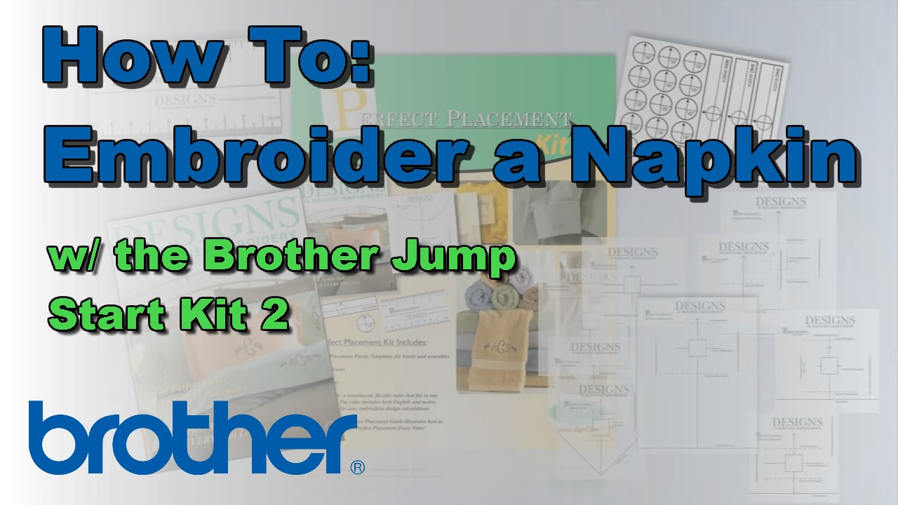 How To Embroider A Napkin With The Brother™ Quattro� 2 Jump Start Kit 2