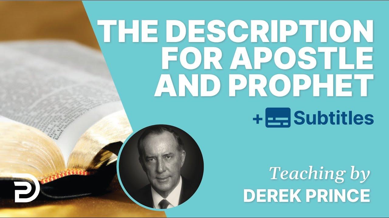 The job description for apostle and prophet - Derek Prince