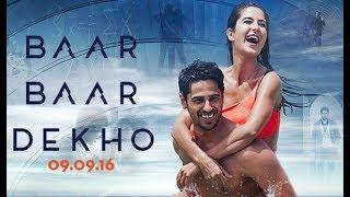 Baar baar dekho hindi hd full movie