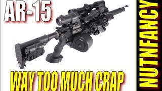 Dude, You Got Too Much Crap on Your AR-15, Pt 1
