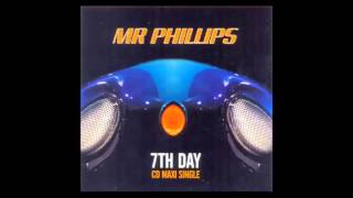Mr. Phillips - 7th Day (CJ Stone Remix)
