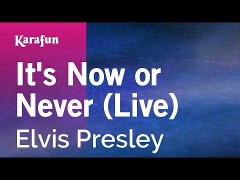 Karaoke It's Now Or Never (Live) - Elvis Presley *