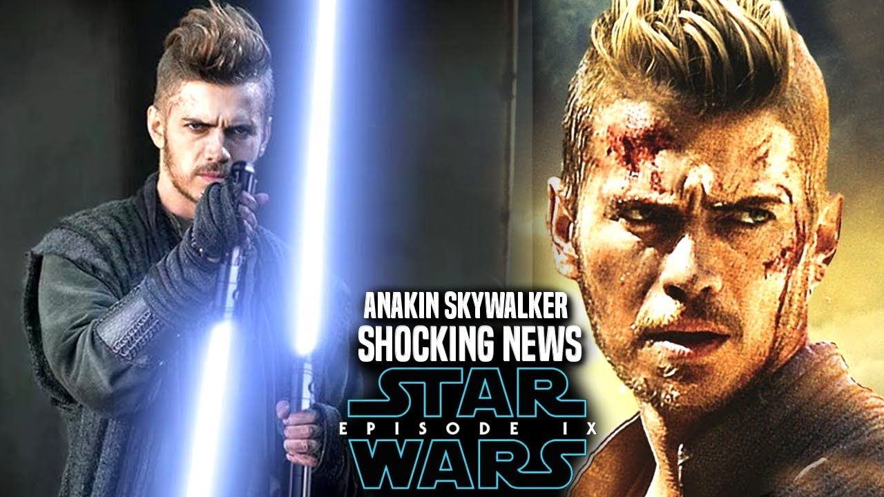 Star Wars Episode 9 Anakin Skywalker Shocking News