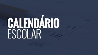 Secretaria Estadual divulga calendário escolar 2019