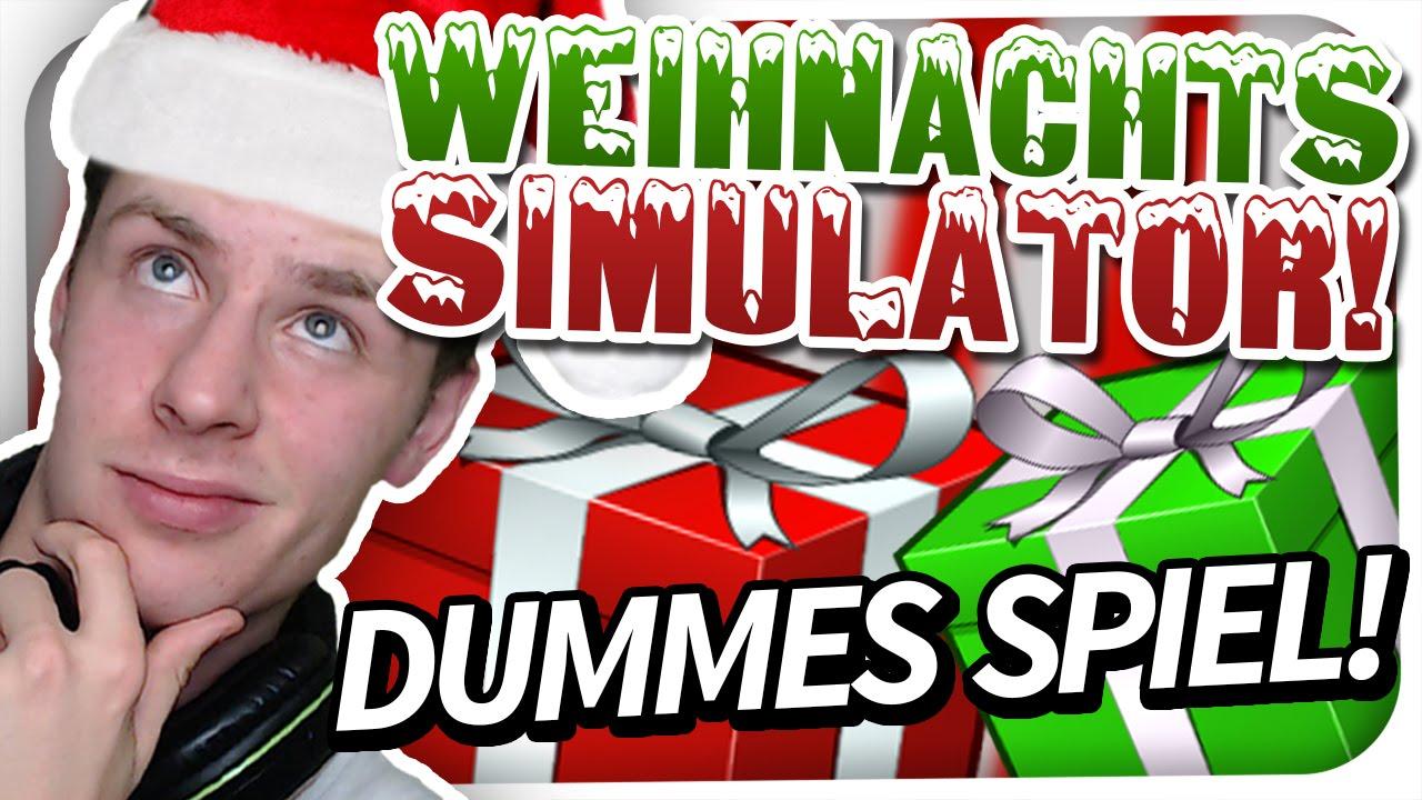 WEIHNACHTS SIMULATOR - DÜMMSTES SPIEL EVER! [HD] - YouTube