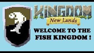 Welcome to Fish Kingdom ! | Kingdom : New Lands #1