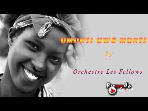 Download UMUNSI UWO MUNSI by Orchestre Les Fellows lyrics   Rwanda lyrics   karahanyuze