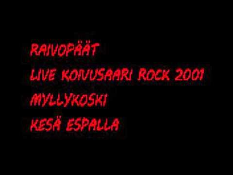 Raivopäät - Kesä Espalla - Koivusaari rock 2001