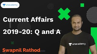 Current Affairs 2019-20: Q and A | Swapnil Rathod I MPSC