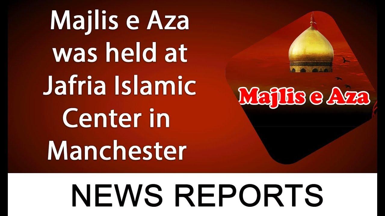 Majlis e Aza was held at Jafria Islamic Center in Manchester | 2 September  | 92NewsHDUK