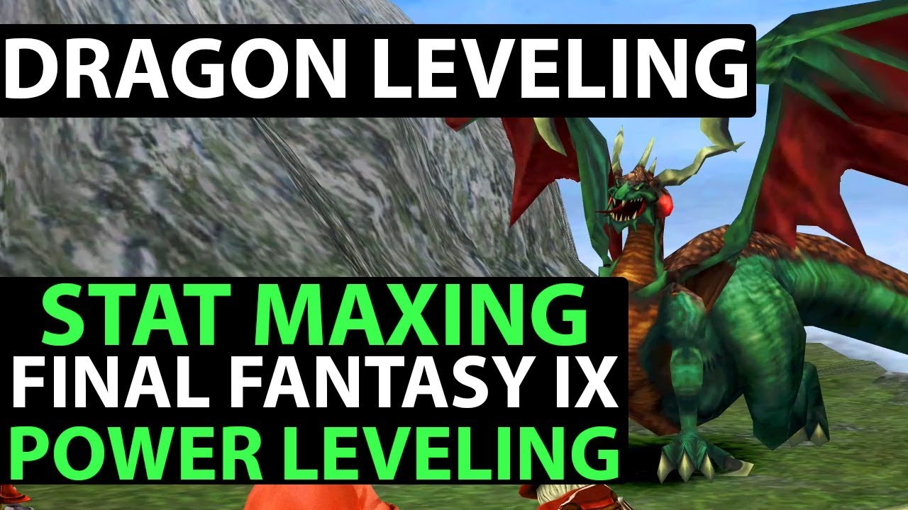 Final Fantasy 9 Walkthrough - PERFECT GAME - POWER LEVELING & STAT MAXING -  Grand Dragons Guide