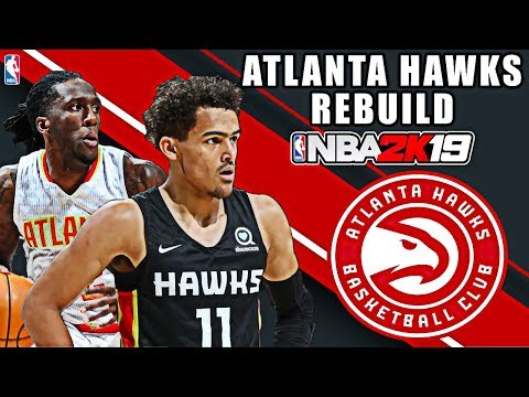 2 HUGE SUPERSTAR SIGNINGS! ATLANTA HAWKS REBUILD! NBA 2K19 MY LEAGUE