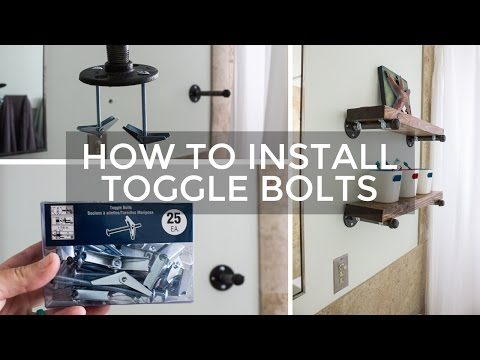 How To Install Toggle Bolts