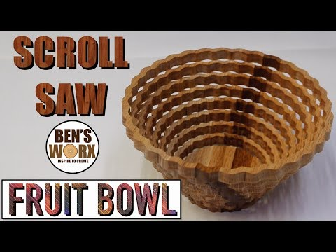 HOW TO MAKE A SCROLL SAW BOWL **FRUIT BOWL**